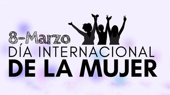DÍA INTERNACIONAL DE LA MUJER. 8 DE MARZO